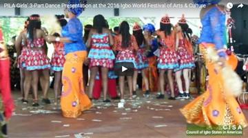 PILA Girls' 3-Part Dance Presentation at the 2016 Igbo World Festival